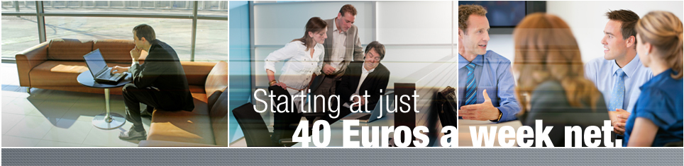 Starting at just 40 Euros a week net.